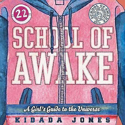 School of Awake: A Girl's Guide to the Universe (Paperback or Softback)