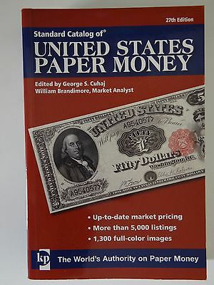 Standard Catalog of United States Paper Money 27th Edition
