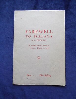 First World War - Farewell to Malaya: A Personal Farewell 1919 Private Printing