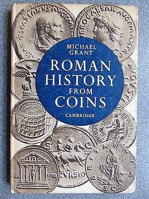 ROMAN HISTORY FROM COINS Some Uses of the Imperial Coinage to the Historian 1958