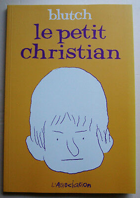 Le Petit Christian T 1 BLUTCH éd l'Association rééd