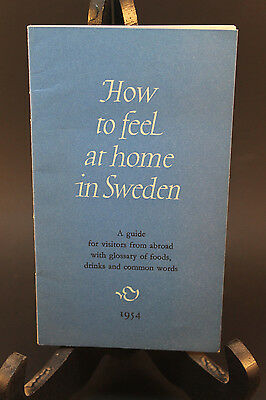 Vintage Sweden Guide Book 1954 How to Feel at Home in Sweden