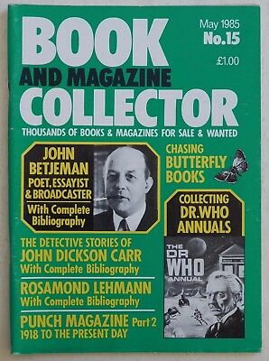 BOOK & MAGAZINE COLLECTOR #15 - 5/1985 - John Betjeman, Doctor Who Annuals