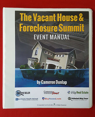 2016 EVENT MANUAL of VACANT HOUSE AND FORECLOSURE SUMMIT - Cameron DUNLAP