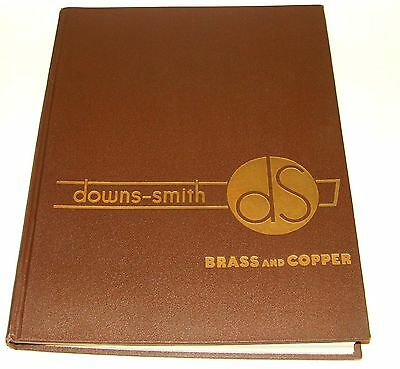 Orig 1946 Downs-Smith Brass Bronze Copper Nickel Silver Parts / Products Catalog