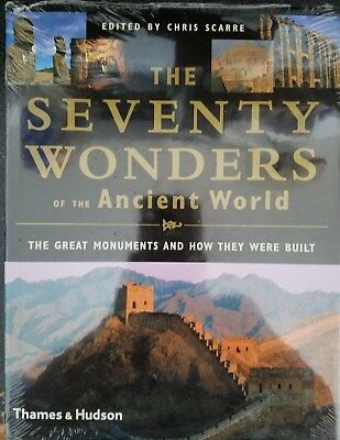 The Seventy Wonders of the Ancient World : The Great Monuments and How They Were