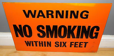 """Salvaged Industrial Metal Factory Sign Warning No Smoking Within Six Feet 24x15"""""""