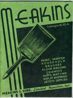 MEAKINS AND SONS Catalogue 101-A HAMILTON ONTARIO 1941 Paint Brushes Household