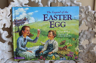 Children's Picture Books THE LEGEND OF THE EASTER EGG by Lori Walburg HC/DJ  LN