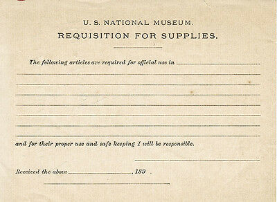 REQUISITION FOR SUPPLIES from U.S.NATIONAL MUSEUM dated  XIX century