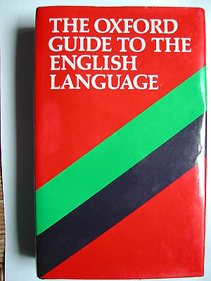 Livre : The OXFORD GUIDE TO THE ENGLISH LANGUAGE - 1986