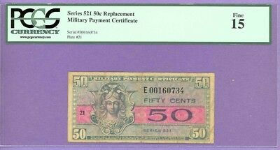 Series 521 RARE 50¢ MPC REPLACEMENT NOTE PCGS Fine 15 E00160734