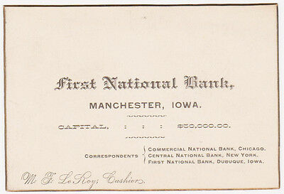 RARE 1800s BUSINESS CARD FIRST NATIONAL BANK MANCHESTER IOWA IA MF LEROY CASHIER