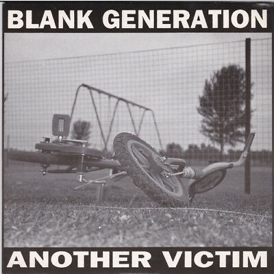 "Blank Generation - ""Another Victim"", 7"" single (Hammer Records, 1993)"