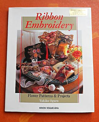 RIBBON  EMBROIDERY ~ Flower Patterns & Projects Book by Ukiko Ogura -1995 SC/DJ