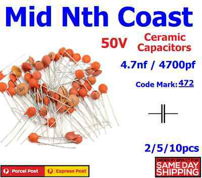 2/5/10pc 4.7nf - 4700pf (Code#:472) 50V Low Voltage Ceramic Disc Capacitors