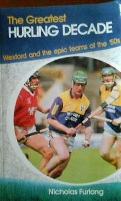 Wexford Hurling 50`s Decade Book Autographed