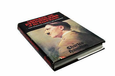 Leaders and Personalities of the Third Reich: Biographies,Portraits,Autographs