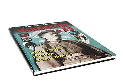 Wehrmacht and SS: Caucasian, Muslim, Asian Troops (English and French Edition)