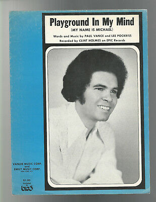 SHEET MUSIC BLACK AMERICANA 1973 CLINT HOLMES Playground In My Mind EPIC Records