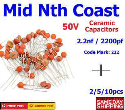 2/5/10pc 2200pf - 2.2nf (Code#:222) 50V Low Voltage Ceramic Disc Capacitors