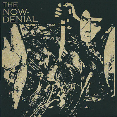 "THE NOW DENIAL fuck your boredom 7"" NEW"