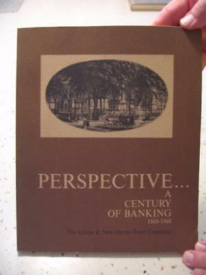 1968 Book-Perspective..a Century Of Banking 1868-1968 Union & New Haven Trust Co