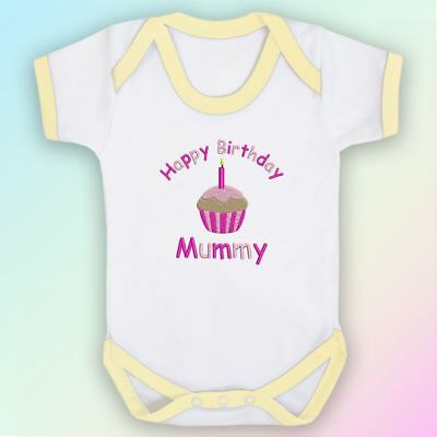 Happy Birthday Mummy Embroidered Baby Vest Gift Mum Mother Cute