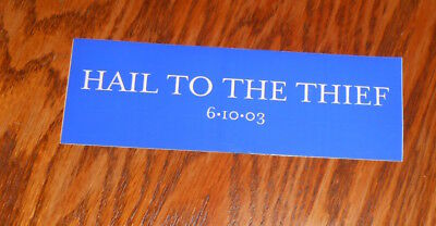 Radio Head Hail to the Thief Bumper Sticker Original 2003 Promo 6x2