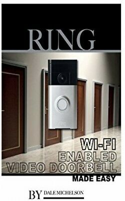 Ring Wi-fi Enabled Video Doorbell: Made Easy (Paperback)