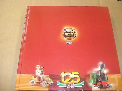 LGB- 2006      125th  ANNIVERSARY 390 page catalog very good condition