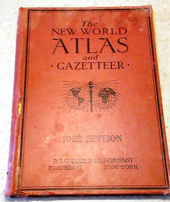 1922 New World Atlas & Gazetteer by PF Collier & Sons Great Maps~Free Shipping!