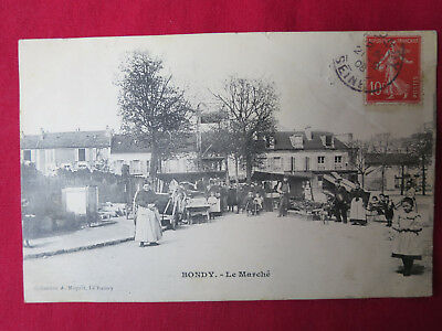 CPA 93 BONDY - Le Marché - Collection A. Moquet Le Raincy