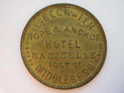 Hope & Anchor Hotel West St Middlesbrough E Beckwith 2d pub token brass 26mm GEF