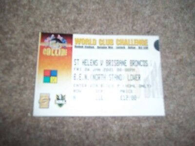 2001 Rugby League World Club Challenge Ticket St Helens V Brisbane Broncos 26/1