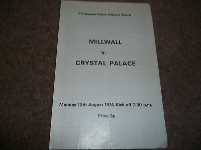 Rare Millwall V Crystal Palace Pre Season Friendly 12Th August 1974