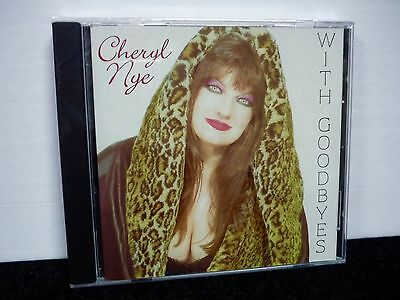 With Goodbyes - New Cd - 2001 - Selling By Original Artist Cheryl Nye