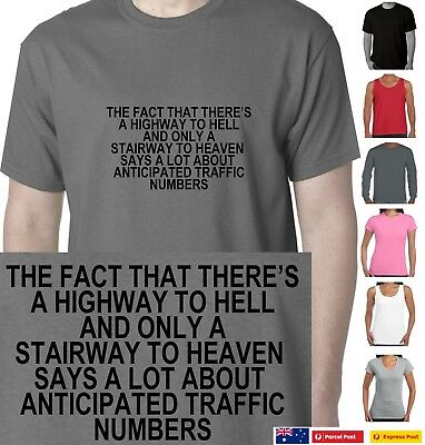 Funny T-Shirts Highway to hell stairway to heaven Aussie printer seller size tee