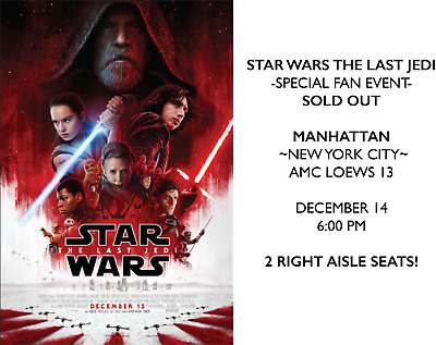 Star Wars The Last Jedi~Opening Night Fan Event *SOLD OUT* Dec.14 -New York City