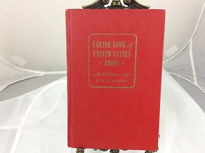 A Guide Book of United States Coins 24th Edition by R.S. Yeoman Red Book Used