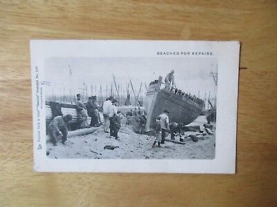 vintage postcard * A Boat 'Beached For Repairs' * Tuck card * posted 1903