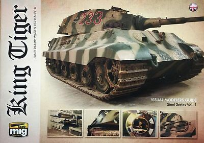 King Tiger: Visual Modelers Guide from AMMO by Mig Jimenez