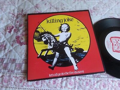 "KILLING JOKE  -  LET'S ALL GO ( TO THE FIRE DANCES )     7"" single"