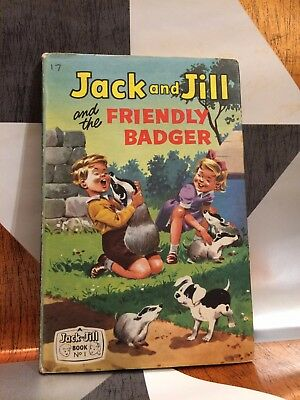 Jack and Jill and the Friendly Badger 1961 Childrens Hardback Vintage TBLO