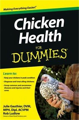 Chicken Health for Dummies (Paperback or Softback)