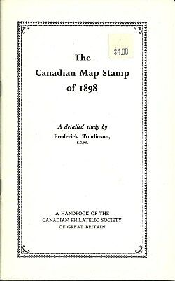 """Canada Publication. """"The Canadian Map Stamp of 1898"""", by Frederick Tomlinson."""
