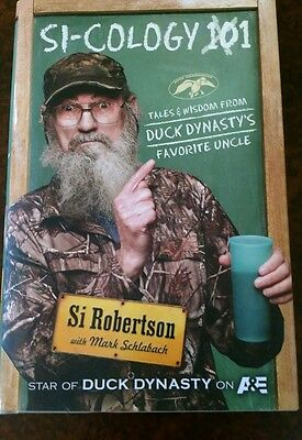 Si Robertson's Si-Cology hard cover Duck dynasty book