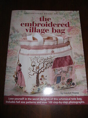 Inspirations Books:The Embroidered Village Bag: Pattern sheets attached:Preloved