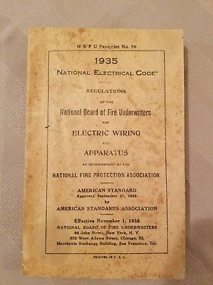 National Electrical Code 1935 ~ NBFU Pamphlet # 70 ~ Electric Wiring Apparatus