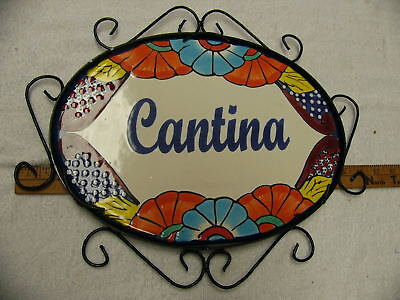 "Talavera Plaque "" Cantina"" Sign with frame new"